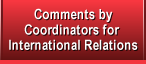 Comments by Coordinators for International Relations
